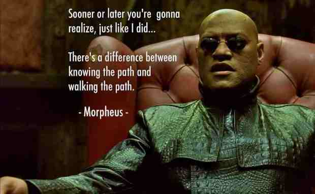 Morpheus Knowing the Path.jpg